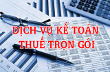 Dịch vụ kế toán thuế trọn gói uy tín chuyên nghiệp