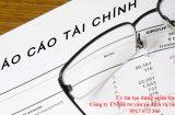 Dịch vụ báo cáo tài chính cuối năm chính xác, uy tín nhất Hà Nội